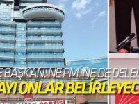 CHP'nin Cumhurbaşkanı adayını onlar belirleyecek!