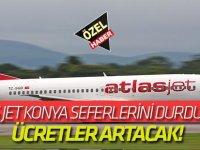 Atlas Jet Konya seferlerini durdurdu  ÜCRETLER ATRACAK!