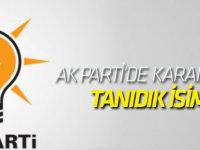 AK Parti'de Karaman'a tanıdık isim!