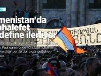 Ermenistan'da muhalefet hedefine ilerliyor