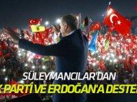 Süleymancılar'dan AK Parti ve Erdoğan'a destek...