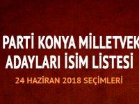 AK Parti Konya milletvekili adayları isim listesi 2018 AK Parti Konya milletvekilleri kimler