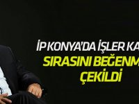 İP Konya'da işler karıştı
