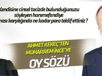 Ahmet Kekeç'ten Muharrem İnce'ye oy sözü!