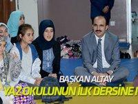 Başkan Altay bilgehanede yaz okulunun ilk dersine katıldı