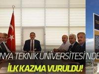 Konya Teknik Üniversitesi'nde adımlar atılıyor  İLK KAZMA VURULDU