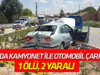 Kamyonet ile Otomobil Çarpıştı: 1 Ölü, 2 Yaralı