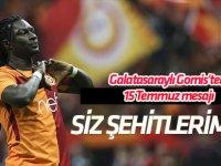 Galatasaraylı Gomis'ten 15 Temmuz mesajı