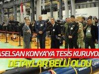 Aselsan Silah Sistemleri Tesisi Konya'da kuruluyor: AYRINTILAR BELLİ OLUYOR