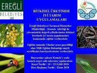Çiftçilere özel 'İyi Tarım Uygulamaları' kursu