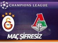 Galatasaray-Lokomotiv Moskova maçı şifresiz! Peki hangi kanalda?