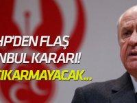 MHP'den flaş İstanbul kararı! Aday çıkarmayacak...