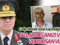 Orgeneral Galip Mendi, nasıl kaçırıldığını anlattı