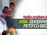 HSK, 'Zekeriya ÖZ FETÖ'cü değil' demiş