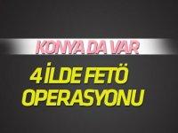 4 ilede FETÖ operasyonu