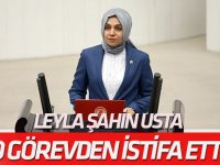 Leyla Şahin Usta komisyon görevinden istifa etti