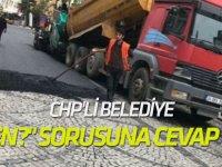 """CHP'li belediye """"Neden?"""" sorusuna cevap verdi!"""
