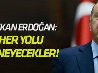 """Erdoğan: """"Sandığa gölge düşürmek için her yolu deneyecekler!"""""""