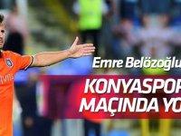 Emre Belözoğlu Konyaspor maçında forma giyemeyecek