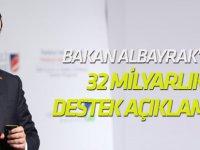 Bakan Albayrak'tan 32 milyarlık destek açıklaması!