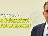 Rektör Şahin: Dünyanın ilk 500 üniversitesi sıralaması göreceli