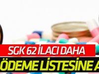 SGK 62 ilacı daha geri ödeme listesine aldı!