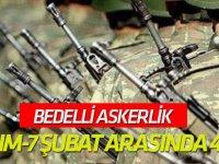 Bedelli askerlik 24 Kasım-7 Şubat arasında 48 ilde