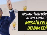 AK Parti'nin şehir ve büyükşehir adayları netleşti!