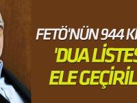 FETÖ'nün 944 kişilik 'dua listesi' ele geçirildi!