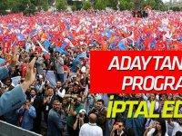 Konya'da yapılacak aday tanıtım programı iptal edildi