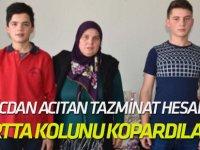 Vicdan acıtan tazminat hesabı Yurtta kolunu kopardılar, ailesini suçladılar!