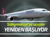 Süleymaniye'ye uçuşlar yeniden başlıyor