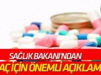 Sağlık Bakanı'ndan 41 ilaç için önemli açıklama!