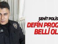 Şehit polis Mehmet Aksoy'un defin programı belli oldu