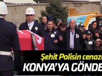 Şehit polis memurunun cenazesi Konya'ya gönderildi