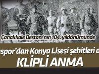 """Konyaspor'dan Konya Lisesi şehitleri anısına""""18 Mart"""" klibi"""