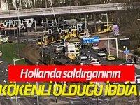 Hollanda saldırganının Türk kökenli olduğu iddia edildi!