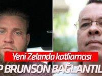 Aralarındaki ilişki ne? Yeni Zelanda katliamcısı Rahip Brunson bağlantılı çıktı!