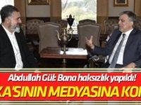 'Kanka'sının medyasına konuştu Abdullah Gül: Bana haksızlık yapıldı!