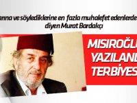 Murat Bardakçı'dan  Kadir Mısıroğlu paylaşımlarına sert tepki