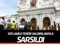 Sri Lanka'da kilise ve otellere terör saldırısı