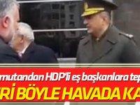 Elleri böyle havada kaldı... Komutandan HDP'li eş başkanlara tepki...