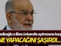 Ne yapacağını şaşırdı... Karamollaoğlu o illere üniversite açılmasına karşı çıktı!