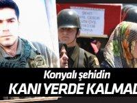 Konyalı Şehit Jandarma Uzman Çavuş İsmail Cesur'un kanı yerde kalmadı