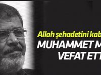 Muhammed Mursi vefat etti! Allah Şehadetini kabul etsin!
