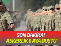 Son Dakika! Askerlik 6 aya düştü