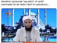 """Söylediği 'hadis' olay oldu... """"Hz. Muhammed saç ekimini yasakladı!"""""""