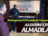 Washington'da FETÖ iş birliğinde Türkiye karşıtı panel! AA'yı içeri almadılar