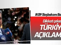 IKBY Başbakanı Barzani'den dikkat çeken Türkiye açıklaması