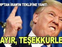 """Trump'tan İran'ın yaptırımlar kalkarsa müzakereye hazırız teklifine """"Hayır, teşekkürler"""" yanıtı"""